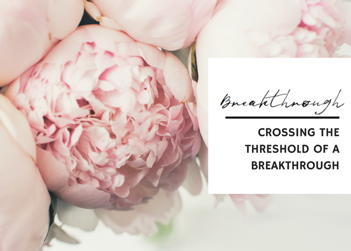 CROSSING THE THRESHOLD OF A BREAKTHROUGH