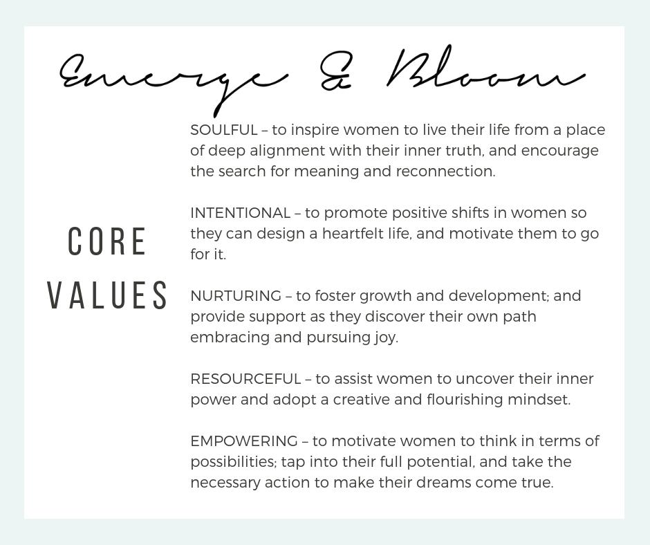Emerge & Bloom Brand Core Values #EmergeAndBloom